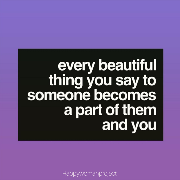 Every beautiful thing you say
