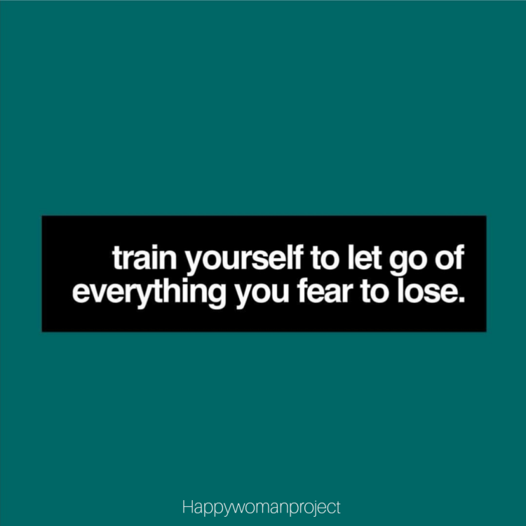 Train yourself to let go